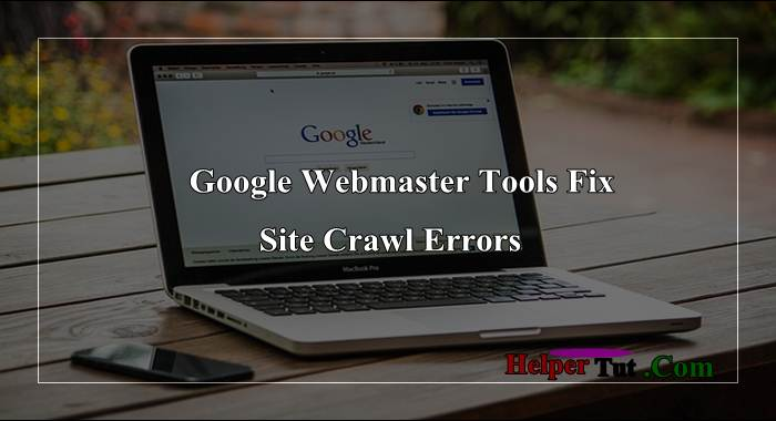 how-to-fix-webmaster-tool-site-crawl-errors