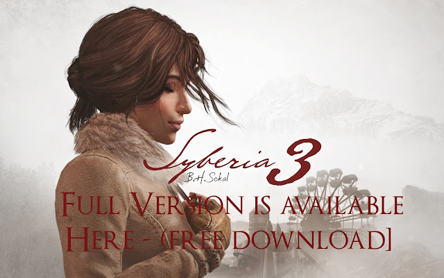 Syberia 3 - Full Version is available Here