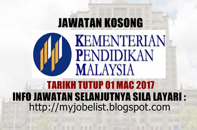 Jawatan Kosong Kementerian Pendidikan Malaysia (MOE) Mac 2017