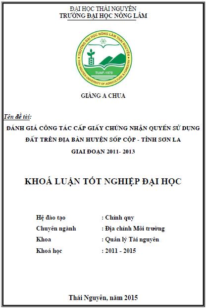 Đánh giá công tác cấp giấy chứng nhận quyền sử dụng đất trên địa bàn huyện Sốp Cộp tỉnh Sơn La giai đoạn 2011-2013