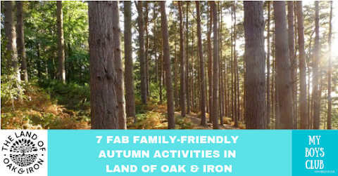 7 Fab Family-Friendly Autumn Activities in Land of Oak & Iron (AD)