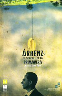 Portada del libro Arbenz el Coronel de la Primavera por Editorial Cultura