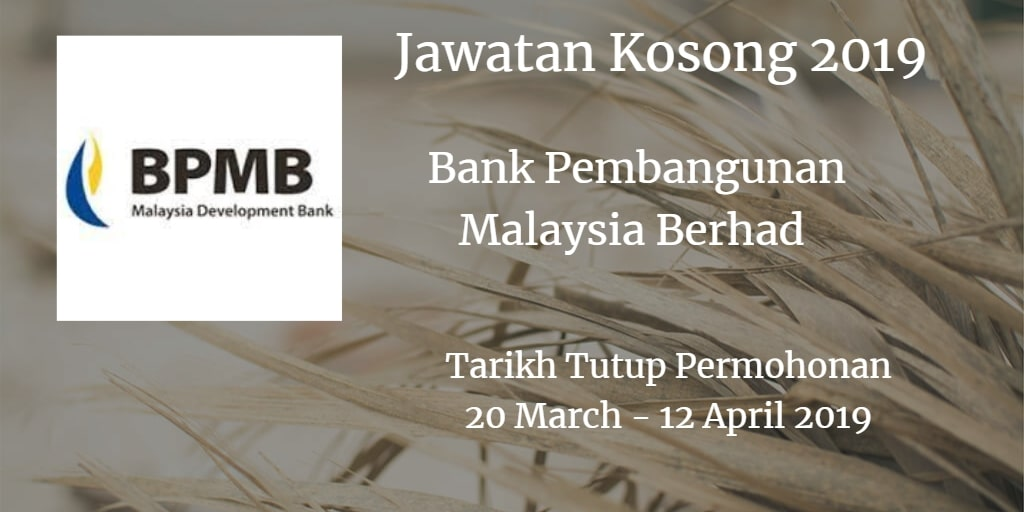 Jawatan Kosong BPMB 20 March - 12 April 2019