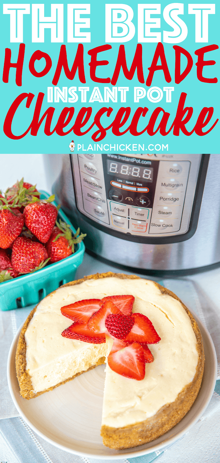 The Best Homemade Instant Pot Cheesecake - hands down the BEST cheesecake I've ever eaten. SO light and fluffy! I could eat the whole thing in about 5 minutes flat!!! Graham crackers, butter, sugar, cream cheese, eggs, dash of lemon juice and vanilla. SO simple and SOOOO delicious! I give these as holiday gifts and everyone asks for the recipe. You MUST make this ASAP! #instantpot #cheesecake #dessert