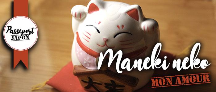 Maneki neko mon amour
