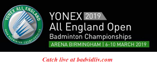 All England Open Badminton Championships 2019 live streaming