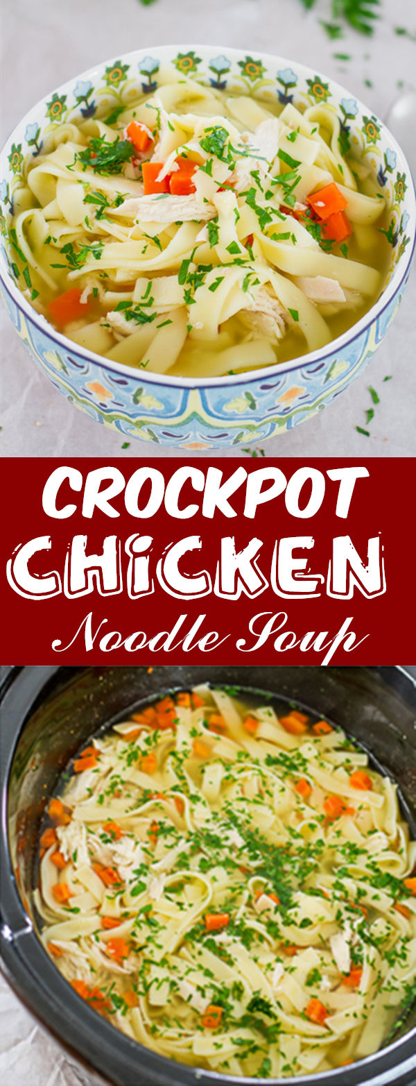 Crockpot Chicken Noodle Soup - 30 Crock Pot Recipes that you have to try this year 2018 - Lieu.Tech