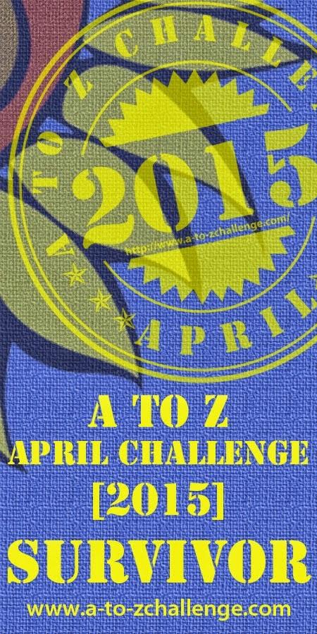A - Z Challenge Survivor 2015