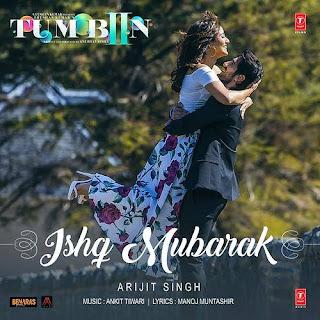 Ishq Mubarak- Tum Bin 2