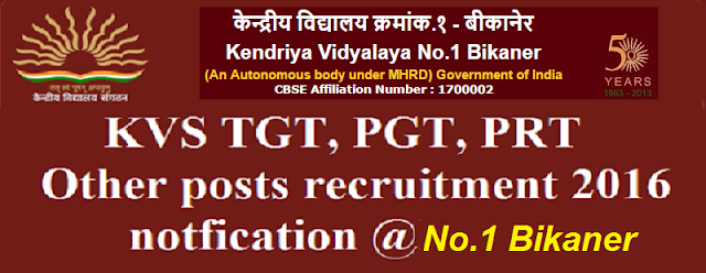 KVS TGT, PGT, PRT,recruitment,Bikaner
