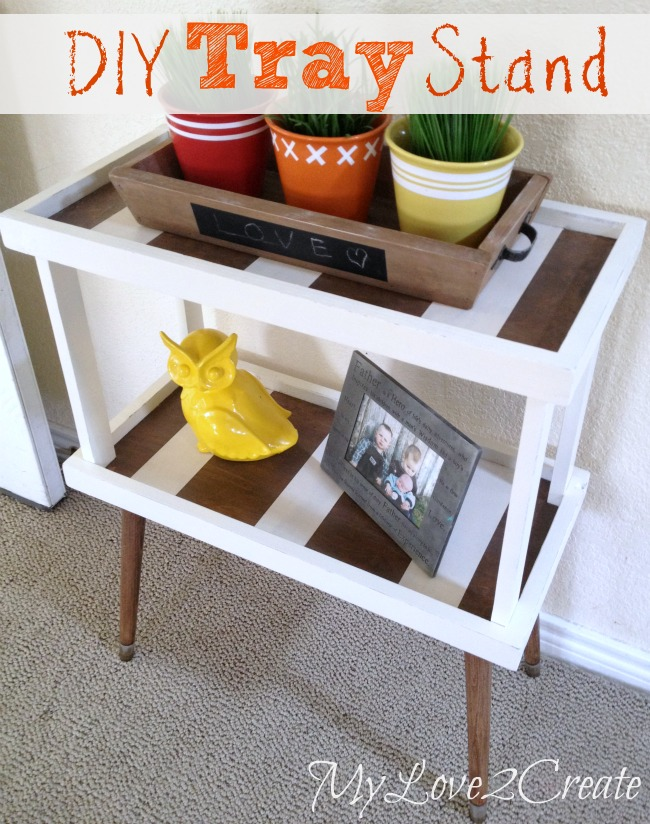 MyLove2Create DIY Tray Stand