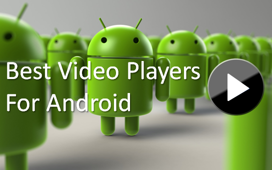 best-video-players-for-android-phones
