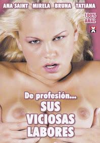 De profesión.. sus viciosas labores xXx (2011)