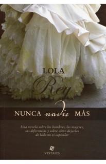 Nunca más – Lola Rey