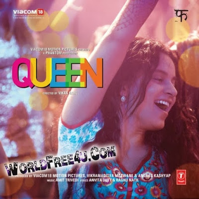 Cover Of Queen (2014) Hindi Movie Mp3 Songs Free Download Listen Online At worldfree4u.com