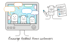 Encourage feedback from customers