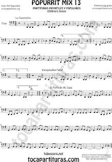 Partitura de Tuba Elicón (o Bajo) Popurri Mix 13 La Cucaracha, Cumpleaños Feliz, El Patio de Mi Casa Sheet Music for Tuba
