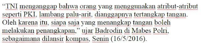 Meski Dilarang Pihak Istana, Namun Pihak Keamanan Negara TNI dan Polri  Pastikan akan Tetap Lakukan Sweeping Attribut Palu Arit PKI - COMMANDO  http://www.c0mando.com/2016/05/tni-dan-polri-pastikan-akan-tetap.html