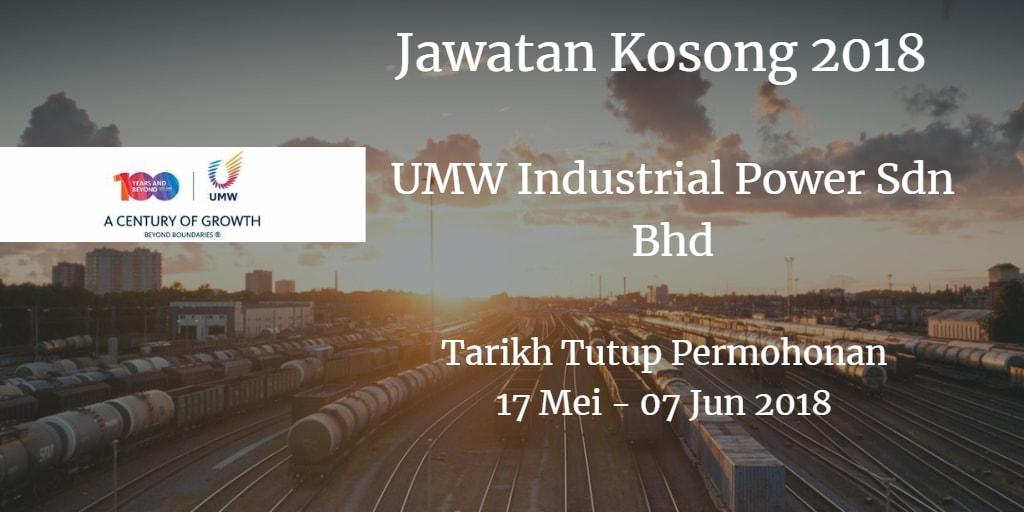 Jawatan Kosong UMW Industrial Power Sdn Bhd 17 Mei - 07 Jun 2018