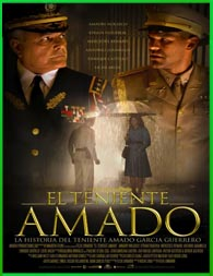 El teniente Amado (2013) | 3gp/Mp4/DVDRip Latino HD Mega