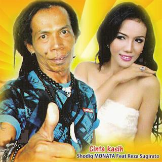Shodiq Monata feat Reza Sugiarto Cinta Kasih