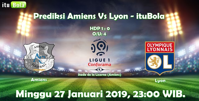 Prediksi Amiens Vs Lyon - ituBola