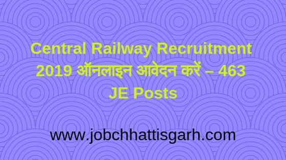 Central Railway Recruitment 2019,railway recruitment 2019,indian railways recruitment 2019 across india,notification of indian railway job 2019,indian railway current opening 2019