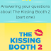 Writing Wednesdays: Answering your questions about The Kissing Booth 2  - part one