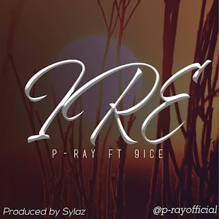 P-ray - IRE ft 9ice