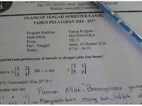 Mengejutkan! Tak Bisa Jawab Soal Ujian, Siswa Ini Jawab Pakai Dalil Agama