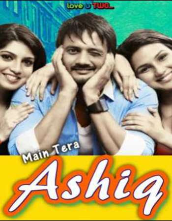 Poster Of Main Tera Ashiq Full Movie in Hindi HD Free download Watch Online 700MB HD