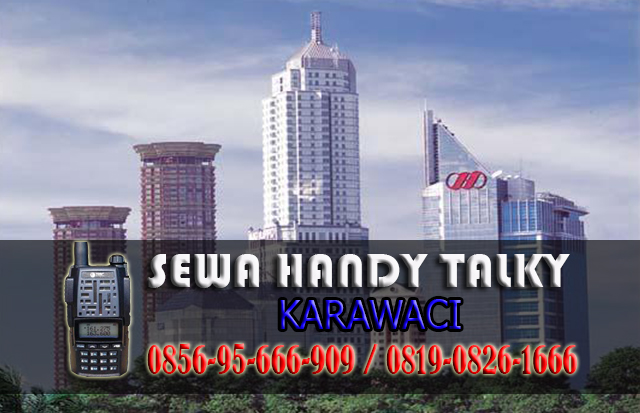 Pusat Sewa HT Karawaci Pusat Rental Handy Talky Area Karawaci