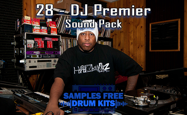 28 - DJ Premier Sound Pack Download Grátis