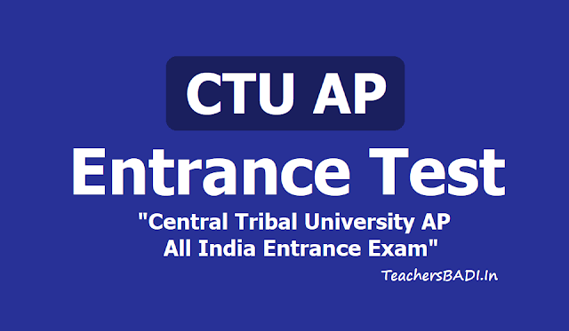 CTU AP Entrance Test is a Central Tribal University, AP All India Entrance Exam 2019