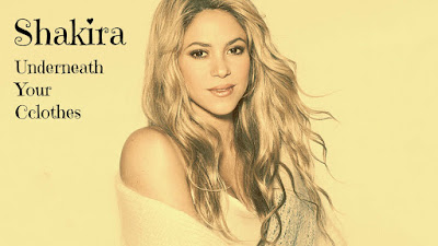 Underneath Your Clothes – Shakira