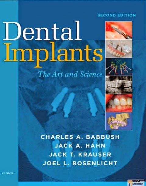 Dental Implants the Art and Science - Charles A. Babbush,Jack A. Hahn,Jack T. Krauser,Joel L. Rosenlicht - © 2011.pdf