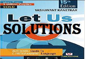 Let Us C Latest 15th Edition Solutions by Yashwant Kanetkar PDF Free Download