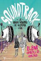 Soundtrack. La banda sonora de nuestra vida - Elena Castillo