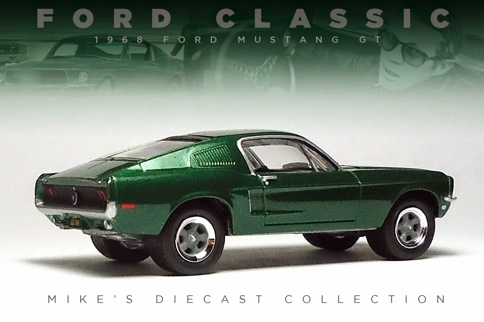 mike 39 s diecast collection 1968 ford mustang gt bullitt. Black Bedroom Furniture Sets. Home Design Ideas