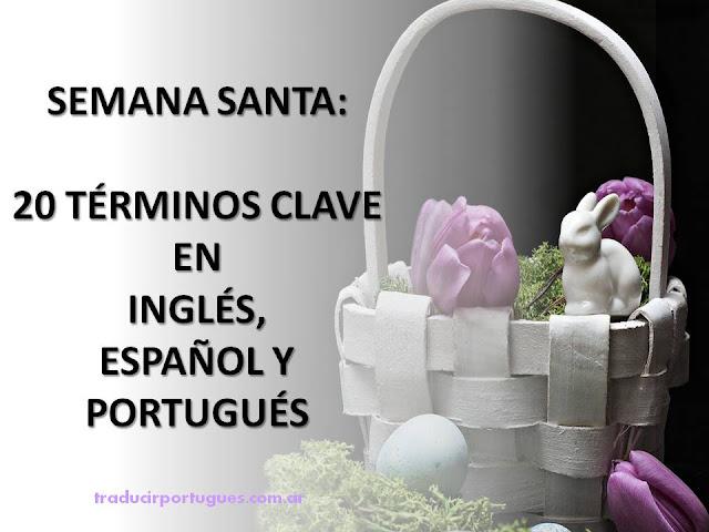 Páscoa, Pascuas, glosario, portugués, inglés, español, traductora, traducciones
