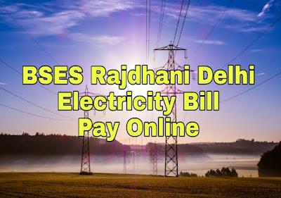 BSES Rajdhani Bill pay Online Kaise Hota hai