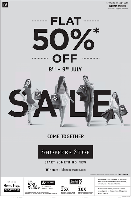 Shoppers stop great offers only on 8th and 9th | July 2017 discounts | Flat 50% off