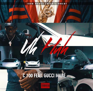 New Video: C 100 – Uh Huh Featuring Gucci Mane