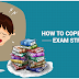 How to cope up with Exam Stress?