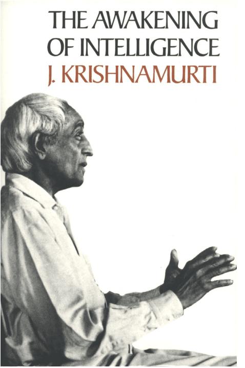 The Awakening Of Intelligence pdf by Krishnamurti