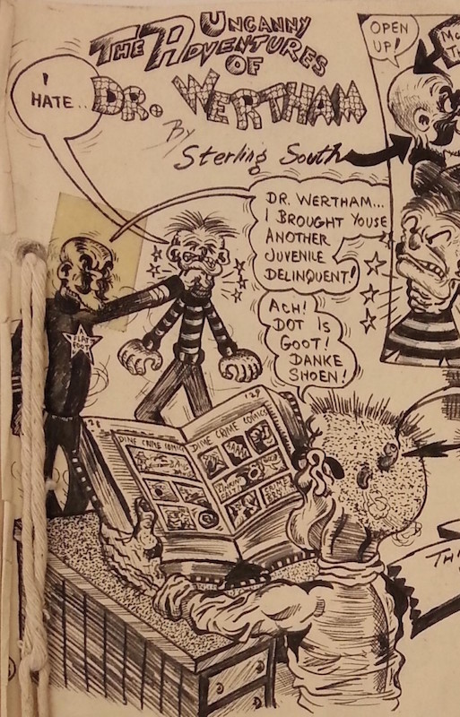 The Uncanny Adventures of (I Hate) Dr. Wertham by Sterling South & David Wigransky.