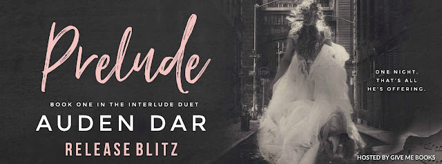 [New Release] PRELUDE by Auden Dar @AudenDar @GiveMeBooksBlog #Review #Giveaway