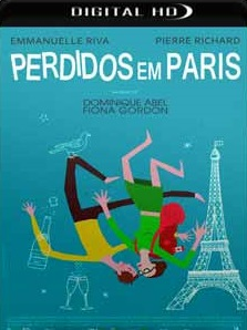 Perdidos em Paris 2017 Torrent Download – BluRay 720p e 1080p Legendado