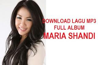 Download Lagu Full Album Maria Shandi Terbaru, Terbaik dan Terlengkap
