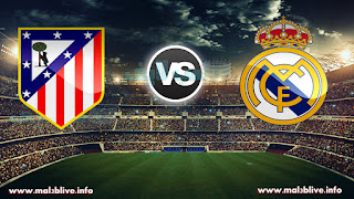 مشاهدة مباراة ريال مدريد واتليتكو مدريد atletico-de-madrid-vs-real-madrid بث مباشر بتاريخ 18-11-2017 الدوري الاسباني